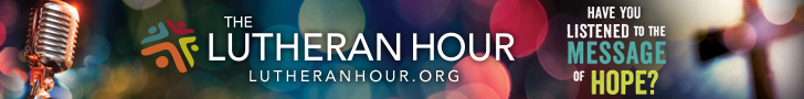 728x90 Lutheran Hour web banner